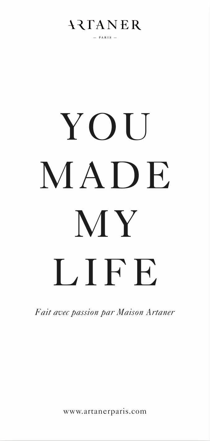 You made my life